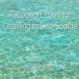 Relaxation Training: Learning to Self-Soothe